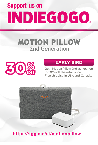 INDIEGOGO motion pillow 2rd generation 30%OFF EARLY BIRD
